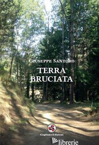 TERRA BRUCIATA - SANTORO GIUSEPPE