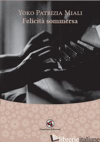 FELICITA' SOMMERSA - MIALI YOKO PATRIZIA
