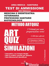 ARTQUIZ SIMULAZIONI. TEST DI AMMISSIONE A: MEDICINA, ODONTOIATRIA, PROFESSIONI S - GIURLEO A. (CUR.)