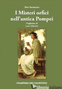 MISTERI ORFICI NELL'ANTICA POMPEI (I) - BURRASCANO NINO
