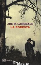 FORESTA (LA) - LANSDALE JOE R.