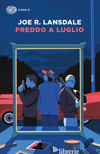 FREDDO A LUGLIO - LANSDALE JOE R.