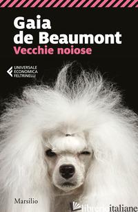 VECCHIE NOIOSE - DE BEAUMONT GAIA