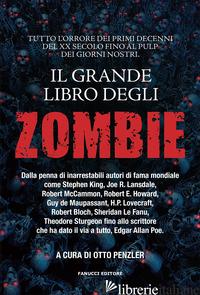 GRANDE LIBRO DEGLI ZOMBIE (IL) - PENZLER O. (CUR.)
