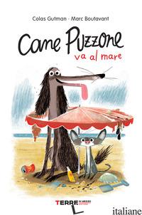 CANE PUZZONE VA AL MARE - GUTMAN COLAS
