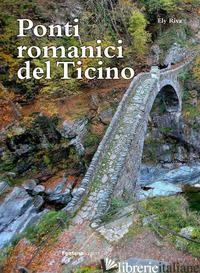 PONTI ROMANICI DEL TICINO - RIVA ELY