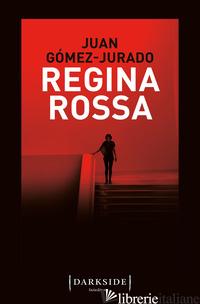 REGINA ROSSA - GOMEZ-JURADO JUAN