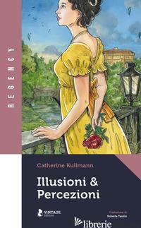 ILLUSIONI & PERCEZIONI - KULLMANN CATHERINE