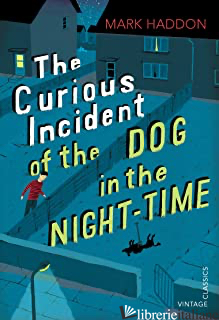 CURIOUS INCIDENT OF THE DOG IN THE NIGHT-TIME (THE) - HADDON MARK
