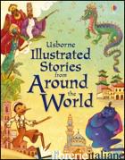 ILLUSTRATED STORIES FROM AROUND THE WORLD. EDIZ. ILLUSTRATA - SIMS LESLEY