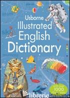 ILLUSTRATED ENGLISH DICTIONARY - BINGHAM JANE