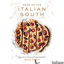 Food Of The Italian South - Parla Katie