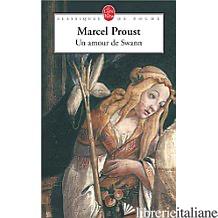 AMOUR DE SWANN (UN) - PROUST MARCEL
