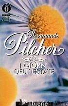 GIORNI DELL'ESTATE (I) - PILCHER ROSAMUNDE