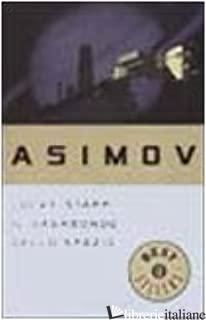 LUCKY STARR, IL VAGABONDO DELLO SPAZIO - ASIMOV ISAAC