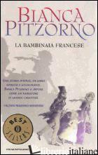 BAMBINAIA FRANCESE (LA) - PITZORNO BIANCA