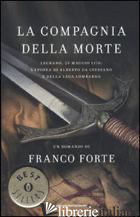 COMPAGNIA DELLA MORTE (LA) - FORTE FRANCO
