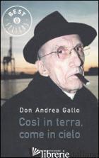 COSI' IN TERRA, COME IN CIELO - GALLO ANDREA