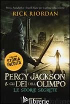 PERCY JACKSON E GLI DEI DELL'OLIMPO. LE STORIE SEGRETE: IL FIGLIO DI SOBEK-LO SC - RIORDAN RICK