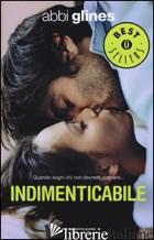 INDIMENTICABILE - GLINES ABBI