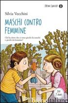 MASCHI CONTRO FEMMINE - VECCHINI SILVIA
