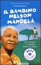 BAMBINO NELSON MANDELA (IL) - MAZZA VIVIANA