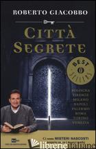 CITTA' SEGRETE - GIACOBBO ROBERTO