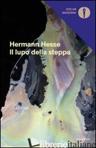 LUPO DELLA STEPPA (IL) - HESSE HERMANN