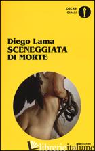 SCENEGGIATA DI MORTE - LAMA DIEGO