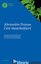 TRE MOSCHETTIERI (I) - DUMAS ALEXANDRE