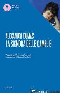 SIGNORA DELLE CAMELIE (LA) - DUMAS ALEXANDRE (FIGLIO)