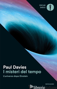 MISTERI DEL TEMPO. L'UNIVERSO DOPO EINSTEIN (I) - DAVIES PAUL
