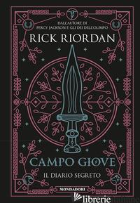CAMPO GIOVE. IL DIARIO SEGRETO - RIORDAN RICK