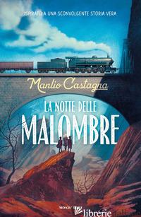 NOTTE DELLE MALOMBRE (LA) - CASTAGNA MANLIO