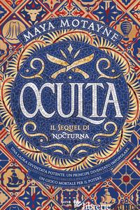 OCULTA - MOTAYNE MAYA