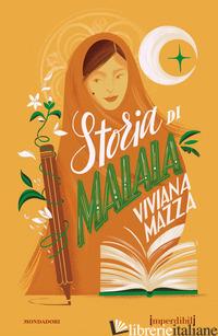 STORIA DI MALALA - MAZZA VIVIANA