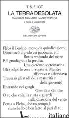TERRA DESOLATA-FRAMMENTO DI UN AGONE-MARCIA TRIONFALE (LA) - ELIOT THOMAS S.