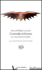 ORRENDO RICHIAMO (L') - LOVECRAFT HOWARD P.; FRUTTERO C. (CUR.); LUCENTINI F. (CUR.)
