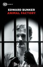 ANIMAL FACTORY - BUNKER EDWARD