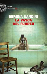 VASCA DEL FUHRER (LA) - DANDINI SERENA