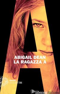 RAGAZZA A (LA) - DEAN ABIGAIL