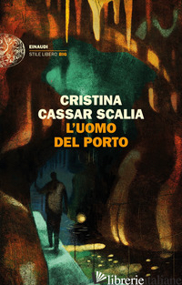 UOMO DEL PORTO (L') - CASSAR SCALIA CRISTINA