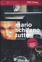 MARIO SCHIFANO, TUTTO. DVD. CON LIBRO - RONCHI LUCA