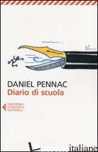 DIARIO DI SCUOLA - PENNAC DANIEL
