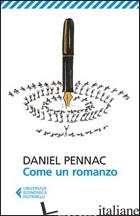 COME UN ROMANZO - PENNAC DANIEL