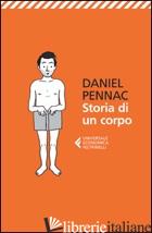 STORIA DI UN CORPO - PENNAC DANIEL