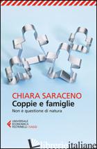 COPPIE E FAMIGLIE. NON E' QUESTIONE DI NATURA - SARACENO CHIARA