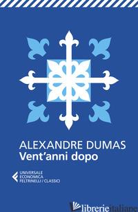 VENT'ANNI DOPO - DUMAS ALEXANDRE