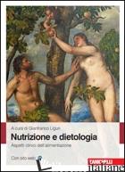 NUTRIZIONE E DIETOLOGIA CLINICA - LIGURI G. (CUR.)