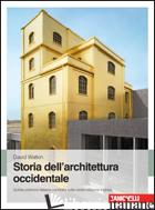 STORIA DELL'ARCHITETTURA OCCIDENTALE - WATKIN DAVID